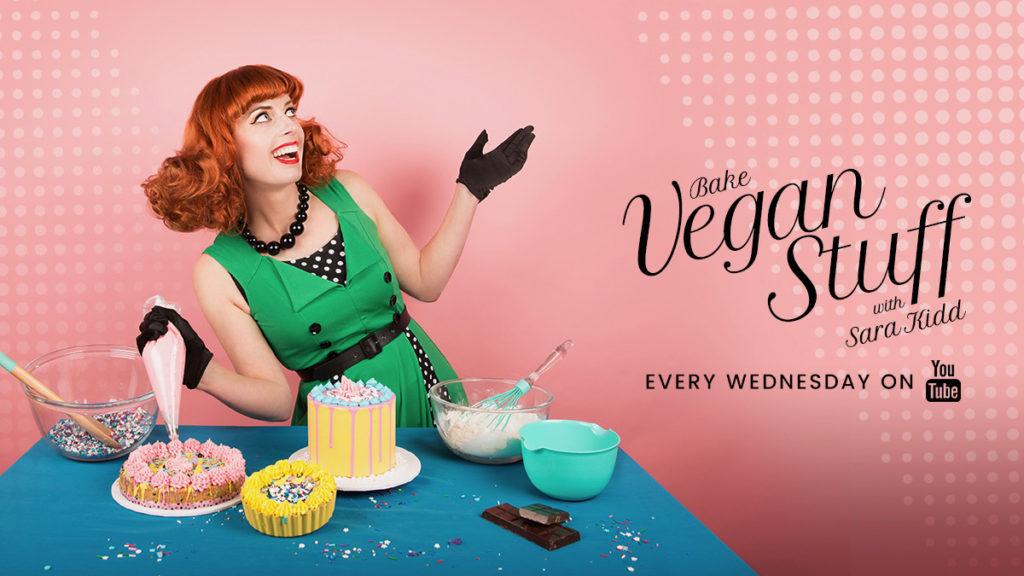 Sara Kidd's Vegan Baking Show