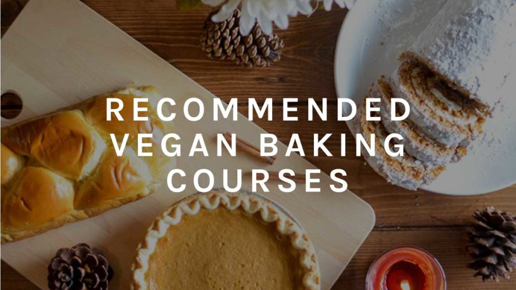 Recommended Vegan Baking Courses