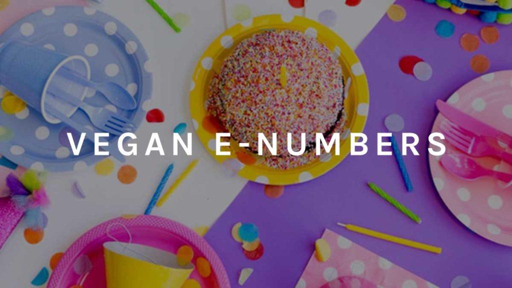 Vegan food e-numbers list
